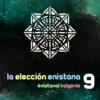 La Elección Enistana 9 | Semis