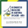 III Congresso Brasileiro de Auditoria em Saúde