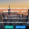 World Blockchain Forum NEW YORK CITY,  Septem 2019