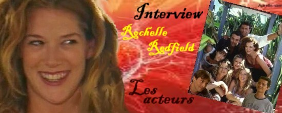 L'interview de Rochelle Redfield 484187inter_4