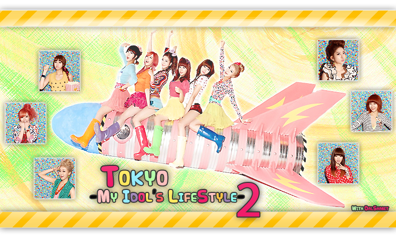 Tokyo -My Idol's LifeStyle- 2