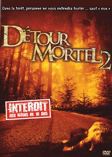 FILMS D'HORREUR 1 - Page 38 734810affiche_Detour_mortel_2_Wrong_Turn_2_Dead_End_2007_1