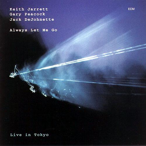 Keith Jarrett - Page 3 947011JarrettAlwaysLetMeGo