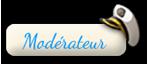 L'Equipe du forum - Qui fait quoi ? Comment nous contacter si vous avez besoin d'aide ? 111901Moderateur