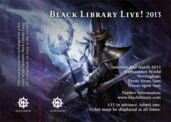[Black Library Live 2012] - Centralisation des news - Page 2 142611ticket2013bllive