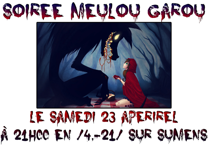 [Terminé] Meulou Garou (Samedi 23 Avril) 148045Meuloudu2304