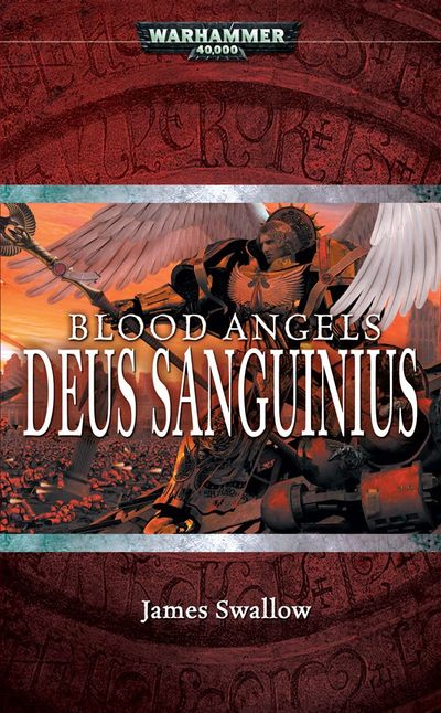 Blood Angels Omnibus de James Swallow - Page 2 161457DeusSanguiniusjacket