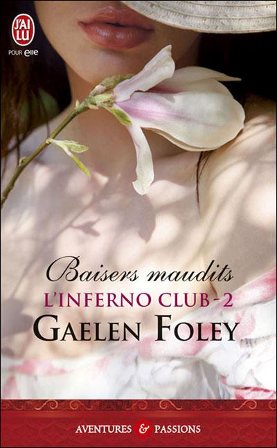 L'Inferno club, tome 2 : Baisers maudits - Gaelen Foley 191268baisersmaudits