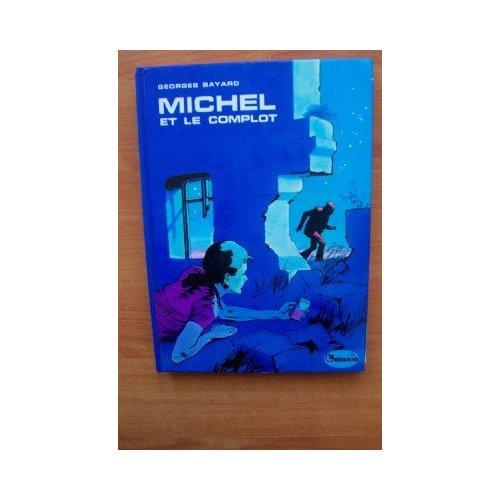Michel et le Complot 229214complot