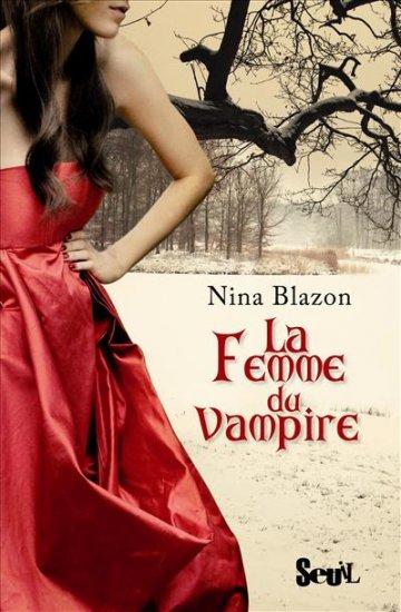 La Femme du Vampire - Nina Blazon 2429889782021022025