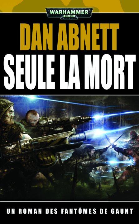 Seule la Mort de Dan Abnett 252205seulelamort