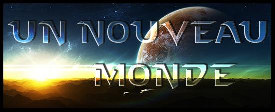 [Clos] Un Nouveau Monde 252347titreautre