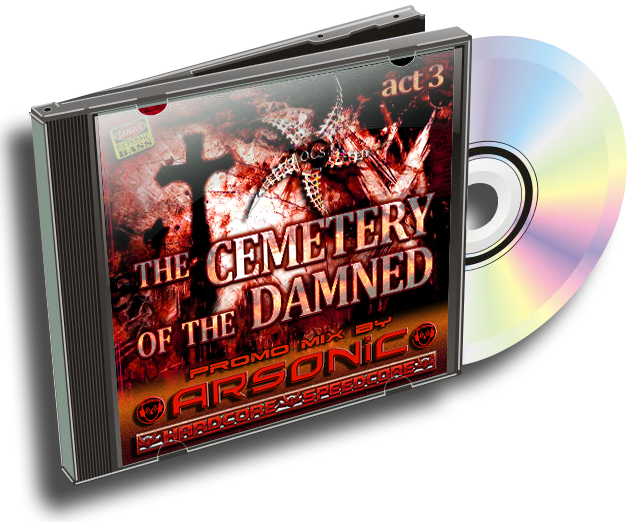 [HARDCORE] Arsonic - promo-mix CEMETERY OF THE DAMNED III (12/9/2015) 252752TheCemeteryoftheDamnedcover3D