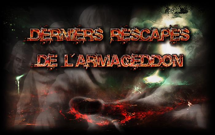 Les Derniers Rescapés de l'Armageddon