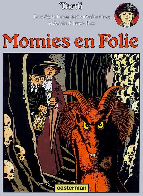 Les aventures d'Adèle Blanc-Sec - Tome 4 : Momies en folie [Tardi, Jacques] 269929LesaventuresextraordinairesdAdleT4MomiesenfoliesJacquesTardi