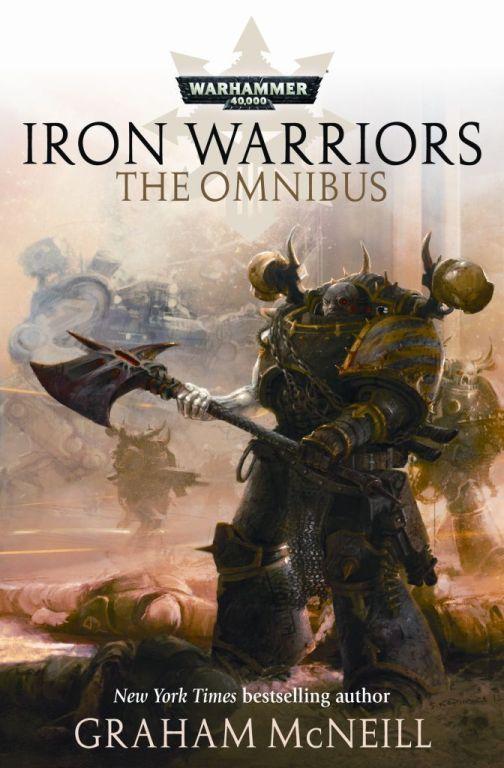 Iron Warriors: The Omnibus de Graham McNeill 291706IronWarriorOmnibus