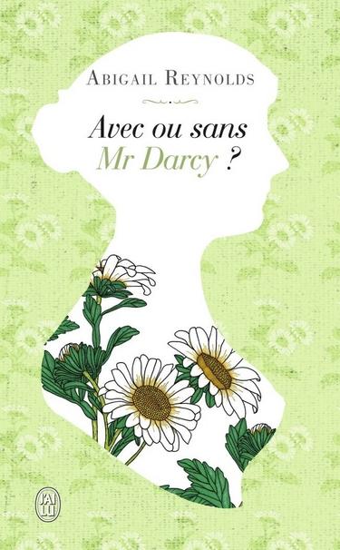 Avec ou sans Mr Darcy ? d'Abigail Reynolds 294789avecousans