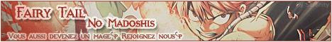 Demande pour Fairy Tail No Madoshis 394797MiniBannireFTNM