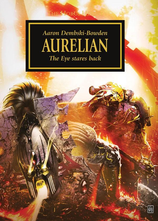 [Horus Heresy] Aurelian d'Aaron Dembski-Bowden 402791Aurelian