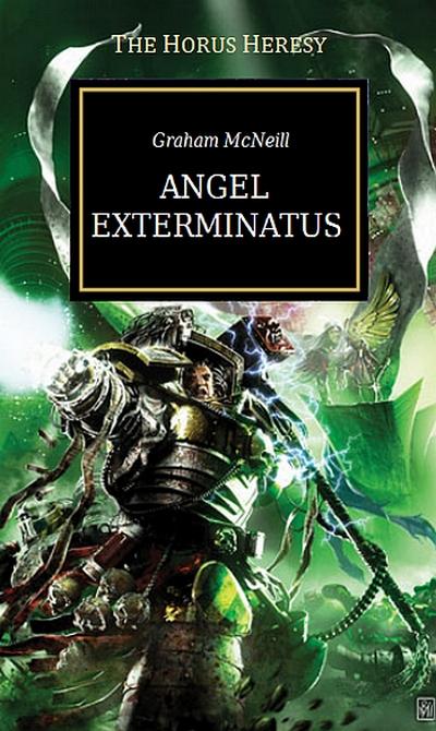 [Horus Heresy] Angel exterminatus de Graham McNeill 437911angelexterminatus