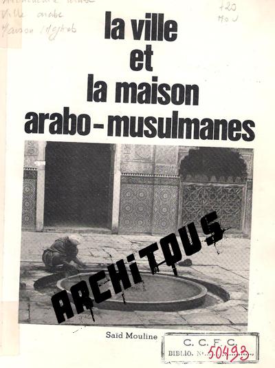 La Ville et la Maison arabo-musulmanes 448878Photo_006