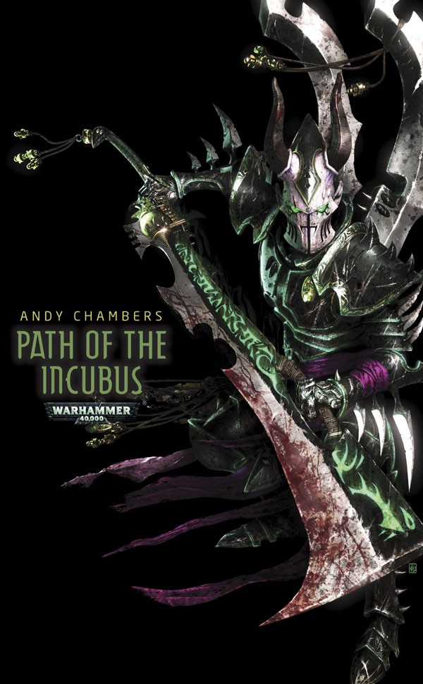 Path of the Incubus by Andy Chambers 459575PathofIncubus