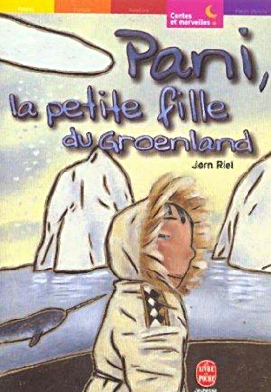 [Riel, Jørn] Pani, la petite fille du Groenland 460212PanilapetitefilleduGroenlandJrnRiel