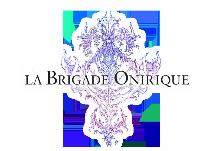 La Brigade Onirique