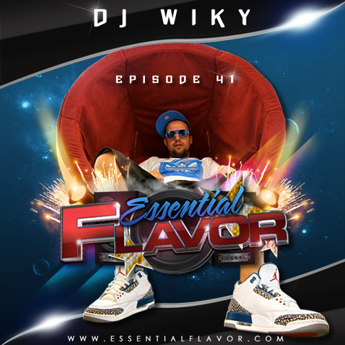[PODCAST] ESSENTIAL FLAVOR by DJ ADDICT & MASTER-T (18) 595333Dj_Wiky_Final_Podcast