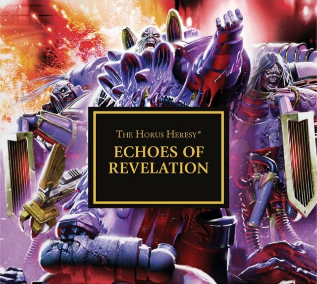 Programme des publications The Black Library 2017 - UK - Page 3 608340BLPROCESSEDEchoesofRevelation