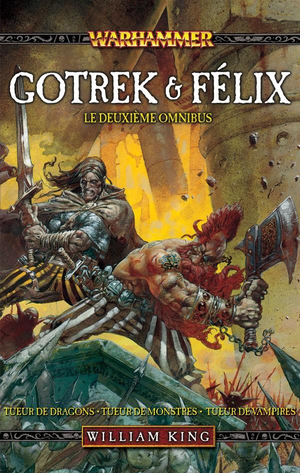 Gotrek & Felix : la Saga (présentation revue et augmentée) 623071frgotrekandfelixvol2