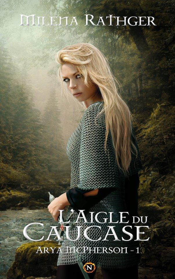 Arya McPherson - Tome 1 : L'Aigle du Caucase de Milena Rathger 6251764063672958555971785231521237840n