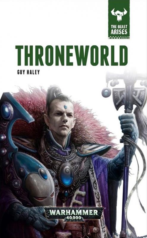 The Beast Arises - V - Throneworld de Guy Haley 629806781
