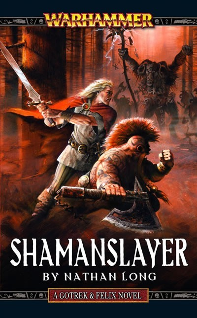 Tueur de Shamans de Nathan Long 634403Shamanslayer