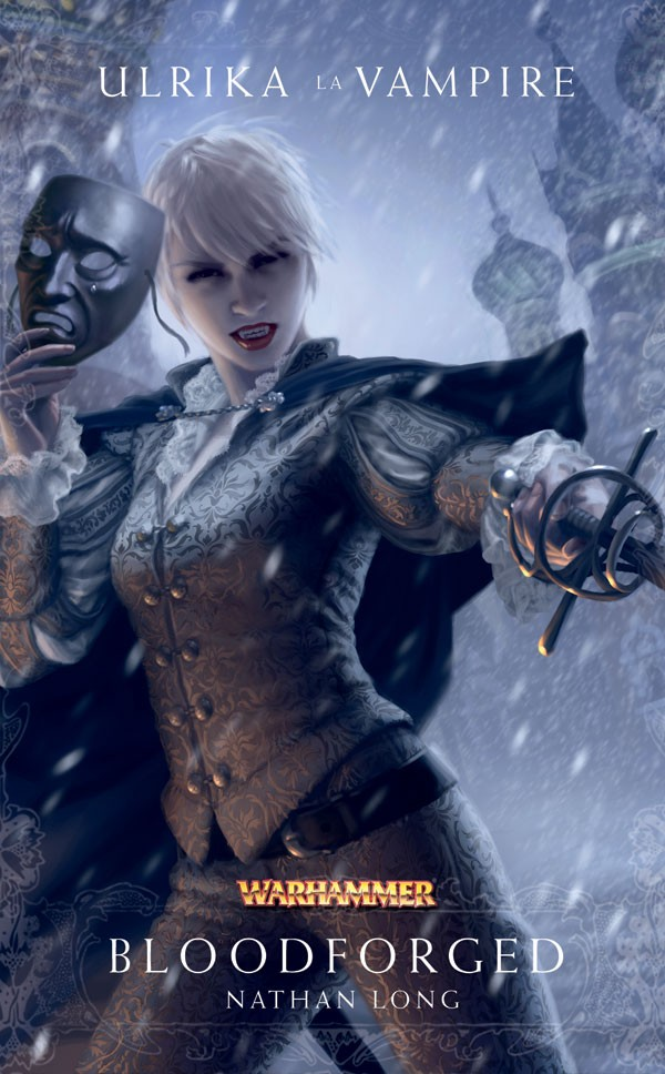 Trilogie Ulrika la Vampire : Bloodborn / Bloodforged / Bloodsworn de Nathan Long 664984frbloodforged