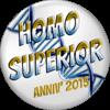 Star City Awards – Printemps/Eté 2015 670113HomoSuperior