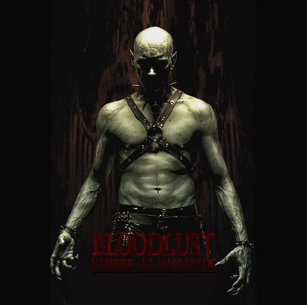 Bloodlust | Vampire : La Mascarade