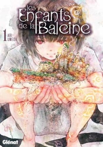 Les Licences Manga/Anime en France - Page 9 713954LesEnfantsdelaBaleine1
