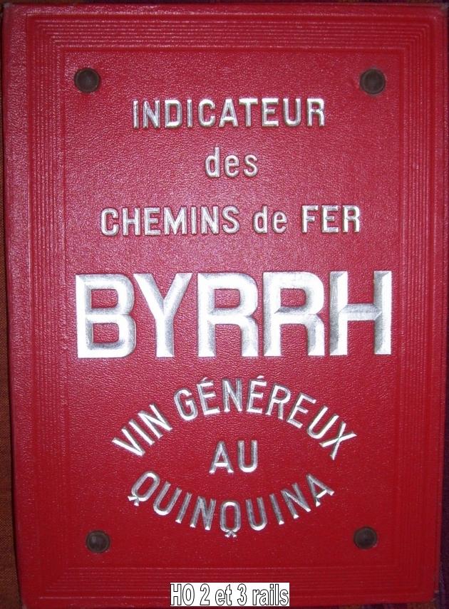 Camion publicitaire Byrrh Les Routiers/les Rouliers 722573Byrrhindicateurdescheminsdefer630