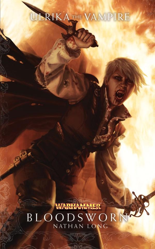 Trilogie Ulrika la Vampire : Bloodborn / Bloodforged / Bloodsworn de Nathan Long 725845Bloodsworn