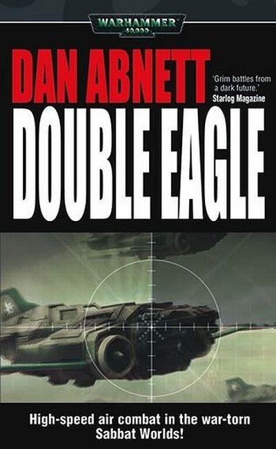 Double Eagle de Dan Abnett 749566doubleeaglesb