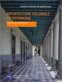 Architecture coloniale et patrimoine 758660IGrande1882architecturecolonialeetpatrimoineexperienceseuropeennesnet