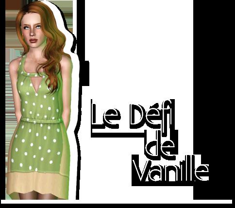 [Clos] Le défi de Vanille - Page 9 793901defivanulle