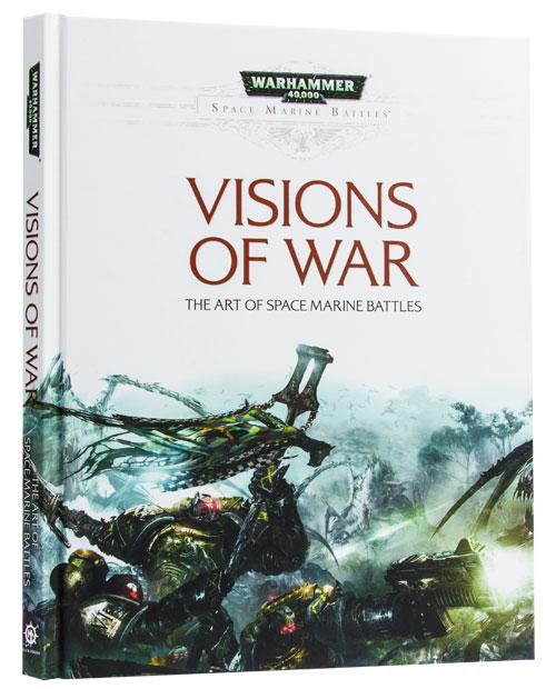 [Space Marine Battles] Visions of War - Artbook 7954864xl