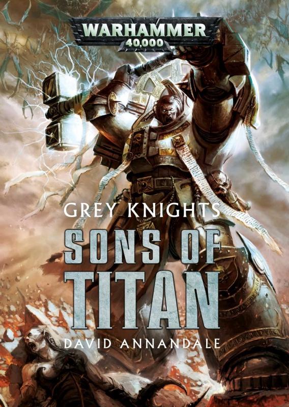 Grey Knights: Sons of Titan de David Annandale - Anthologie 79615581qgbOaInhL