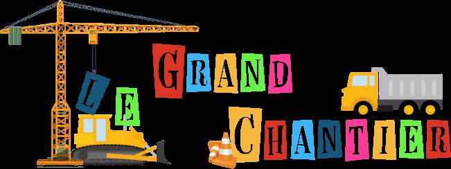 [Clos] Le Grand chantier - Finale 853289titre2
