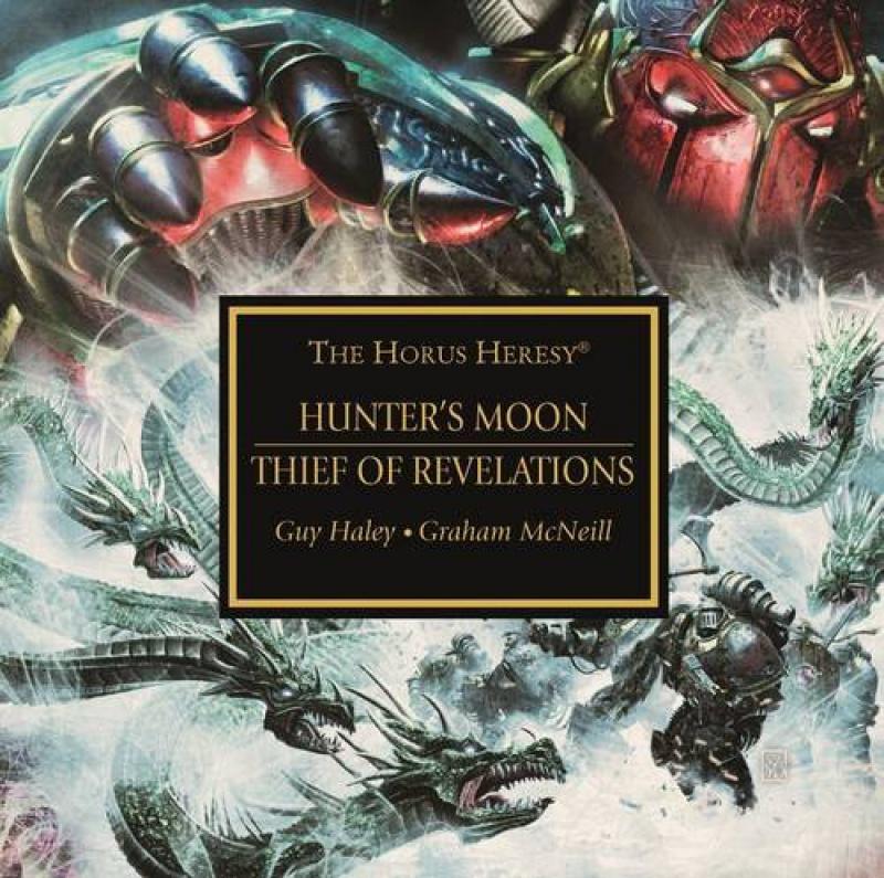 [Horus Heresy] Thief of Revelaton / Hunters Moon de Graham McNeill et Guy Haley 86076361OPpx2ImCL