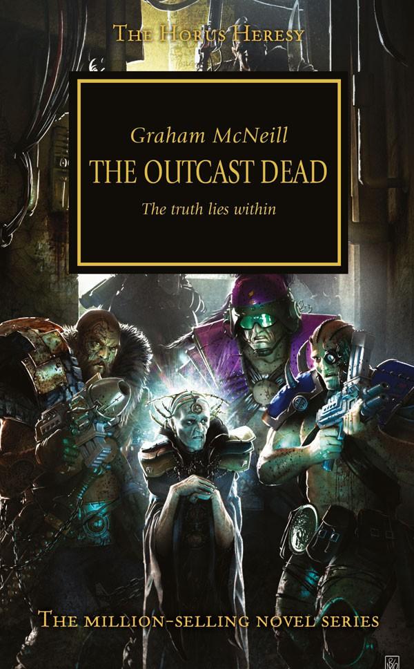 [Horus Heresy] The Outcast Dead de Graham McNeill 886309TheOutcastDead