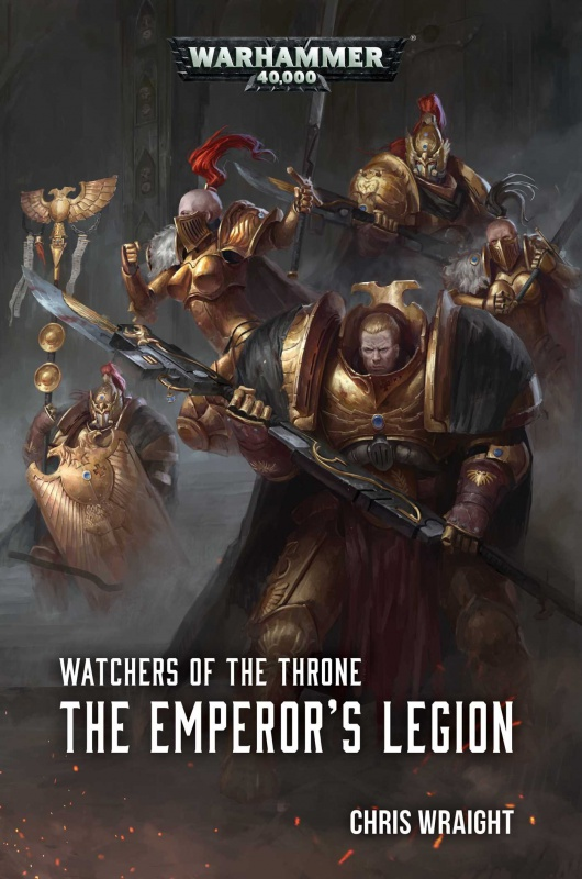 Watchers of the Throne: The Emperor's Legion de Chris Wraight 88872481sePMVm6VL
