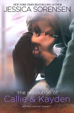 (Coïncidence #6) Callie & Kayden - Tome 3 : The Resolution of Callie & Kayden de Jessica Sorensen 889904theresolution